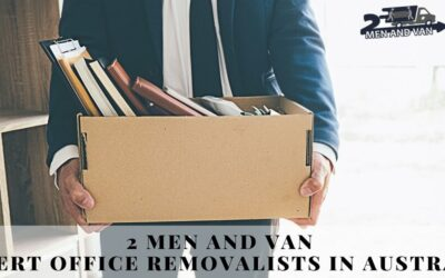 2 Men and Van | Expert Office Removalists in Australia